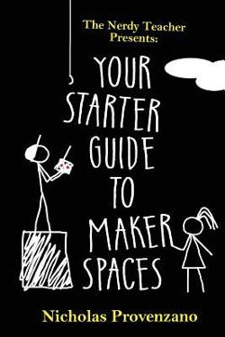 Starter Guide to Makerspaces Picture